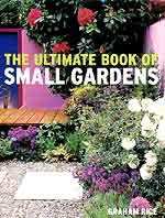 Ultimate Book of Small Gardens Photography by judywhite Stock Images